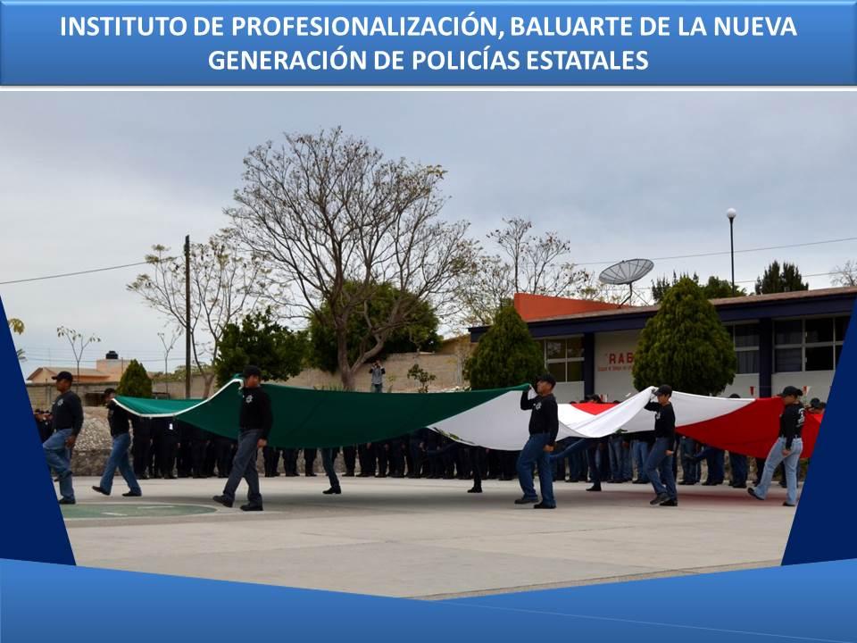 INSTITUTO DE PROFESIONALIZACIÓN, BALUARTE DE LA NUEVA GENERACIÓN DE POLICÍAS ESTATALES