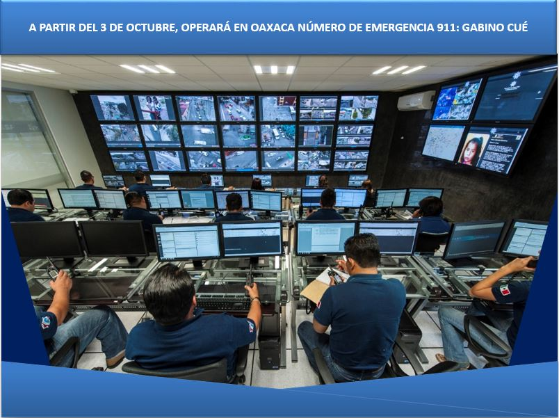A PARTIR DEL 3 DE OCTUBRE, OPERARÁ EN OAXACA NÚMERO DE EMERGENCIA 911: GABINO CUÉ